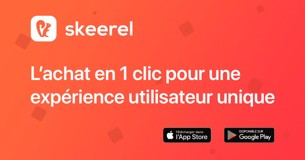 Expérience d'achat en 1 clic avec Skeerel